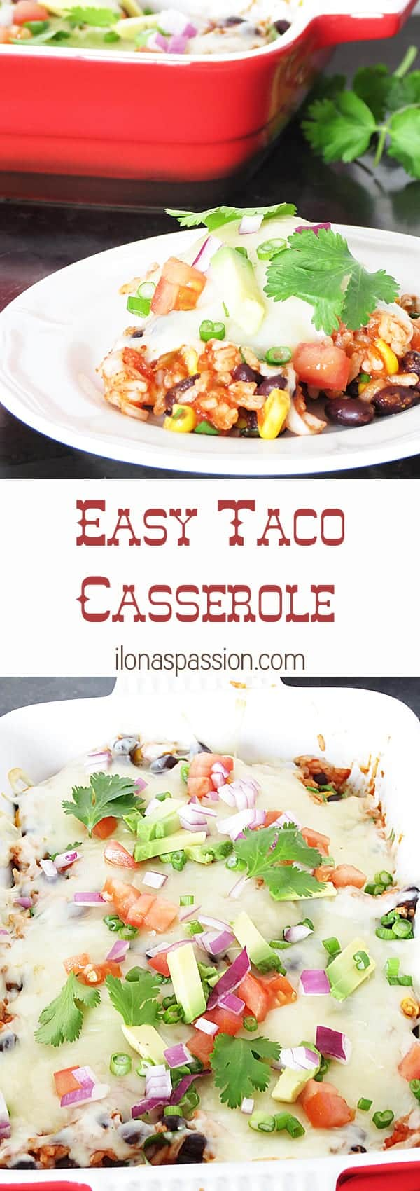Easy Taco Casserole: meatless and delicious by ilonaspassion.com