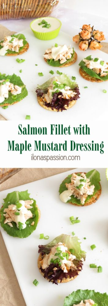 Salmon Fillet with Maple Mustard Dressing - Baked Salmon Fillet recipe with homemade Maple Mustard Dressing served on crackers. Perfect Appetizer by ilonaspassion.com I @ilonaspassion