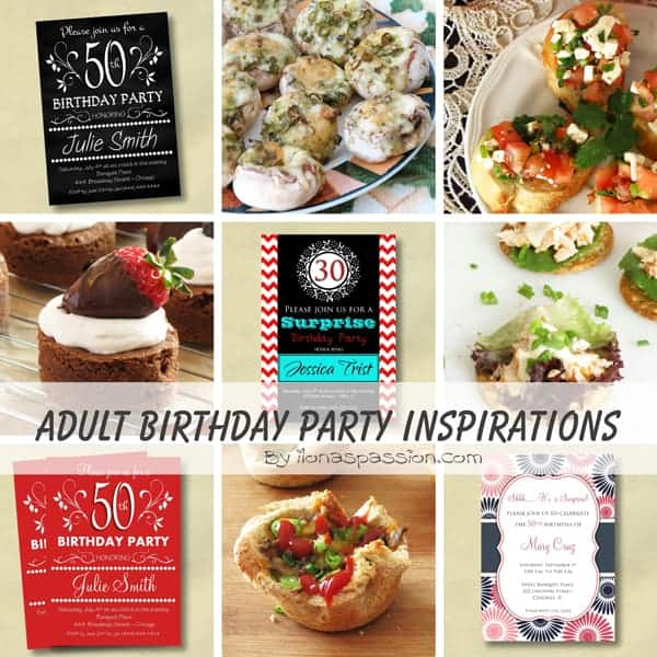 Adult Birthday Party Inspirations.. Recipes, Invitations and more! by ilonaspassion.com