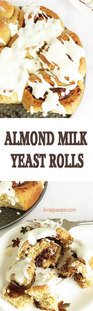 Almond Milk Yeast Rolls - Sweet yeast rolls made with almond milk and nutella. These yeast rolls are topped with the best cream cheese frosting ever. Perfect for breakfast! by ilonaspassion.com I @ilonaspassion