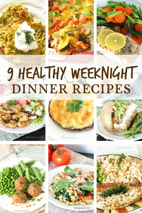 9 Healthy Weeknight Dinner Recipes + Ebook Announcement